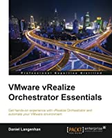 VMware vRealize Orchestrator Essentials Front Cover