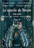 Le concile de Trente 1551-1663 : Deuxième partie