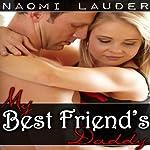 My Best Friend's Daddy | Naomi Lauder