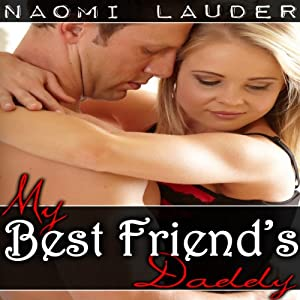 My Best Friend's Daddy | [Naomi Lauder]