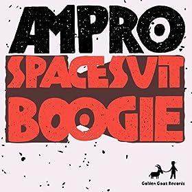 spacesuit boogie original mix ampro from the album spacesuit boogie