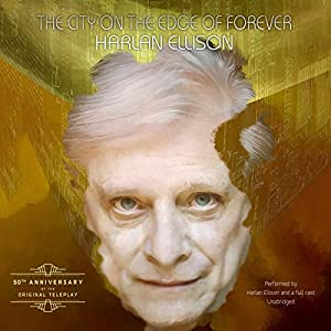 The City on the Edge of Forever Audiobook