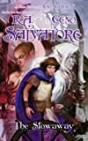 img - for The Stowaway: Stone of Tymora, Book I by Salvatore, R.A., Salvatore, Geno (2009) Paperback book / textbook / text book