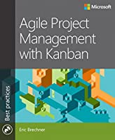 Agile Project Management with Kanban Front Cover