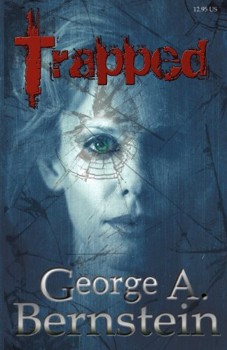 Book: Trapped by George A. Bernstein