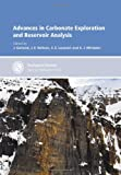 Advances in Carbonate Exploration and Reservoir Analysis (Geological Society of London Special Publications)