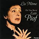 Edith Piaf La Mome: The Very Best Of Edith Piaf