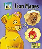 img - for Lion Manes (Fact and Fiction-Animal Tales) book / textbook / text book