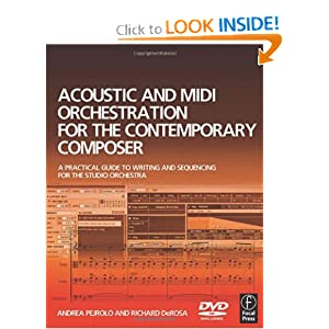 Acoustic and MIDI Orchestration for the Contemporary Composer: A Practical Guide to Writing and Sequencing for the Studio Orchestra ebook downloads