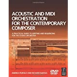 Acoustic and MIDI Orchestration for the Contemporary Composer: A Practical Guide to Writing and Sequencing for the Studio Orchestraby Andrea Pejrolo