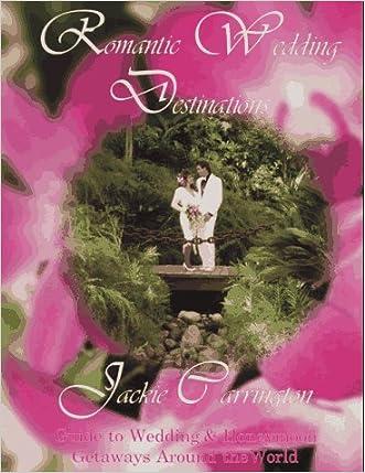 Romantic Wedding Destinations written by Jackie Carrington