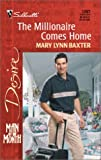 Millionaire Comes Home (Man Of The Month) (Silhouette Desire) (0373763875) by Baxter, Mary Lynn