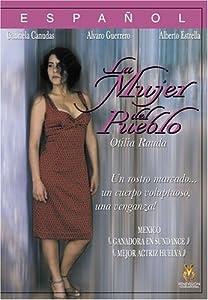 Otilia Rauda: La Mujer del Pueblo