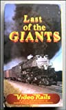 Last of the Giants Union Pacific Railroad History Video