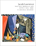echange, troc Peter T. Nesbett, Michelle Dubois - Jacob Lawrence: Paintings, Drawings, and Murals (1935-1999) : A Catalogue Raisonne
