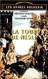 echange, troc La Tour de Nesles [VHS]