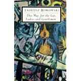This Way for the Gas, Ladies and Gentlemen (Penguin Twentieth Century Classics)by Tadeusz Borowski