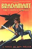 Bradamant : The Iron Tempest