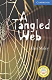 A Tangled Web Level 5 Upper Intermediate Book with Audio CDs (3) Pack: Upper-intermediate Level 5 (Cambridge English Readers) Alan Maley