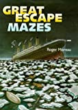 Great Escape Mazes