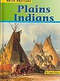 Plains Indians (Native Americans (Heinemann Hardcover))