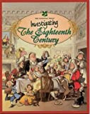 Investigating the Eighteenth Century