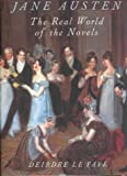 Jane Austen, The world of her novels