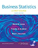 img - for Business Statistics: First Course and Student CD (4th Edition) book / textbook / text book