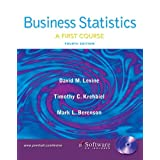 Business Statistics: First Course and Student CD (4th Edition) ~ David M. Levine
