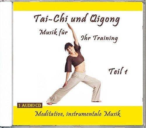 Tai-Chi und Qigong Musik f??r Ihr Training - Teil 1 by Verlag Thomas Rettenmaier
