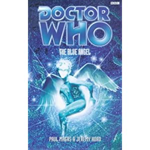 The Blue Angel (Dr. Who Series) Jeremy Hoad, Paul Magrs