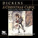 A Christmas Carol [Audio Connoisseur Version] (       UNABRIDGED) by Charles Dickens Narrated by Charlton Griffin