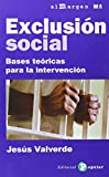 img - for Exclusi n social: Bases te ricas para la intervenci n book / textbook / text book