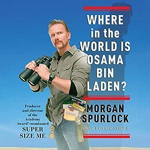 Where in the World Is Osama bin Laden? Audiobook