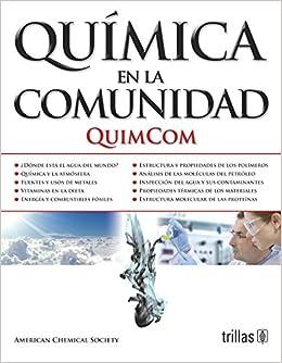 QUIMICA EN LA COMUNIDAD: QUIMCOM: AMERICAN CHEMICAL SOCIETY
