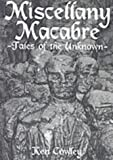 img - for Miscellany Macabre: Tales of the Unknown book / textbook / text book