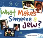 What Makes Someone A Jew?