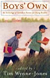 Boys' Own: An Anthology of Canadian Fiction for Boys (0670893048) by Tim Wynne-Jones