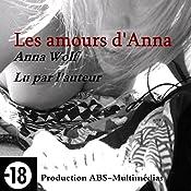 Les amours d'Anna (Les errances d'Anna 2) | Anna Wolf