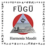 Harmonia Maudit by Fugu