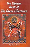 The Tibetan Book of the Great Liberation (8178222493) by Evans-Wentz, W.Y.