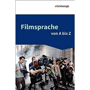 Filmsprache von A bis Z