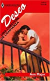 Una Question De Confianza (Harlequin Deseo) (Spanish Edition) (0373355556) by Major, Ann