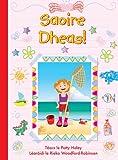 img - for Saoire Dheas! (Leimis Le Cheile) (Irish Edition) book / textbook / text book