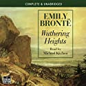 Wuthering Heights (       UNABRIDGED) by Emily Brontë Narrated by Michael Kitchen