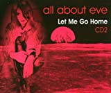 All About Eve Let Me Go Home, Pt. 2 CD