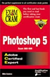 Photoshop 5 Exam Cram: Adobe Certifie...