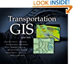 Transportation GIS: Includes 12 Case...