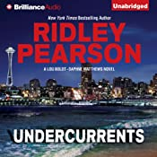 Undercurrents: A Lou Boldt - Daphne Matthews Novel, Book 1 | Ridley Pearson