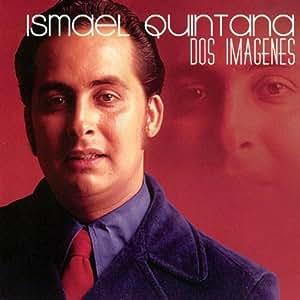 Ismael Quintana - Dos Imagenes - Amazon.com Music